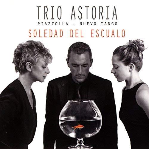 Trio Astoria - Soledad del Escualo